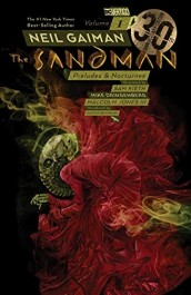 The Sandman 1 - Preludes & Nocturnes 30th Anniversary Edition