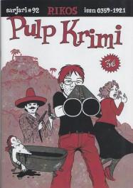 Sarjari 92 - Pulp Krimi (Rikos)