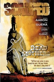 Scalped 3 - Dead Mothers