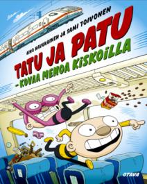 Tatu ja Patu - Kovaa menoa kiskoilla