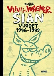 Viivi ja Wagner - Sian vuodet 1996-1999