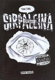 Sirpaleina (sarjis + CD)
