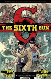 The Sixth Gun 4 - A Town Called Penance