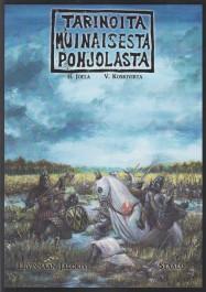 Tarinoita muinaisesta Pohjolasta #3