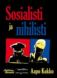 Sosialisti ja nihilisti (ENNAKKOTILAUS)