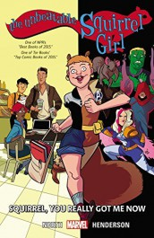 The Unbeatable Squirrel Girl 3 - Squirrel, You Really Got Me Now