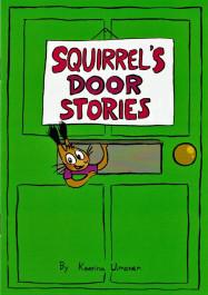 Squirrel's Door Stories