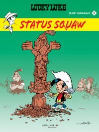 Lucky Luke uudet seikkailut 9 - Status Squaw