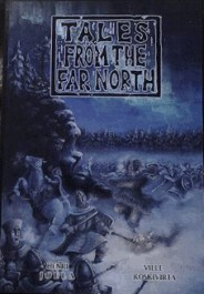 Tales from the Far North