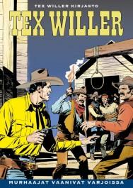 Tex Willer Kirjasto 42 - Murhaajat vaanivat varjoissa
