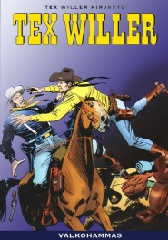 Tex Willer Kirjasto 45 - Valkohammas