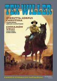 Tex Willer Suuralbumi 39 - Oikeutta Corpus Christissä/Cinnamon Wells