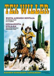 Tex Willer Suuralbumi 41 - Kulta-aseinen kostaja/Nogalesista etelään