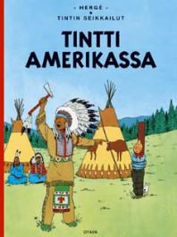 Tintin seikkailut 3 - Tintti Amerikassa