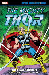 Thor Epic Collection - The Final Gauntlet