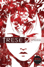 Trese 2 - Unreported Murders