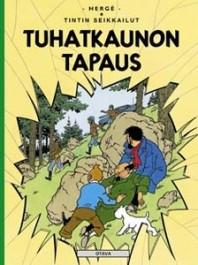 Tintin seikkailut 18 - Tuhatkaunon tapaus