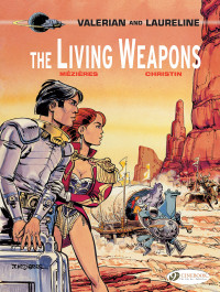 Valerian and Laureline 14 - The Living Weapons