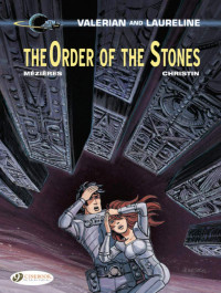 Valerian and Laureline 20 - The Order of the Stones