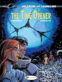Valerian and Laureline 21 - The Time Opener
