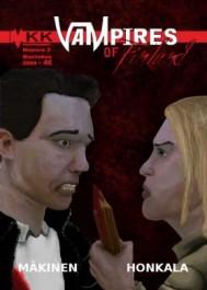 Vampires of Finland 3 (3/2009)