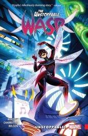 The Unstoppable Wasp 1 - Unstoppable!