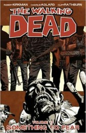 The Walking Dead 17 - Something to Fear