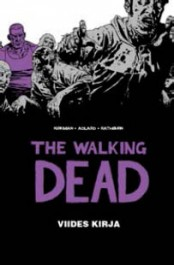 The Walking Dead - Viides kirja