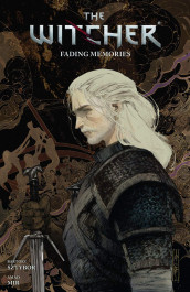 The Witcher 5 - Fading Memories