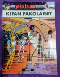 Yoko Tsuno 4 - Kifan pakolaiset (K)