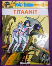 Yoko Tsuno 8 - Titaanit (K)