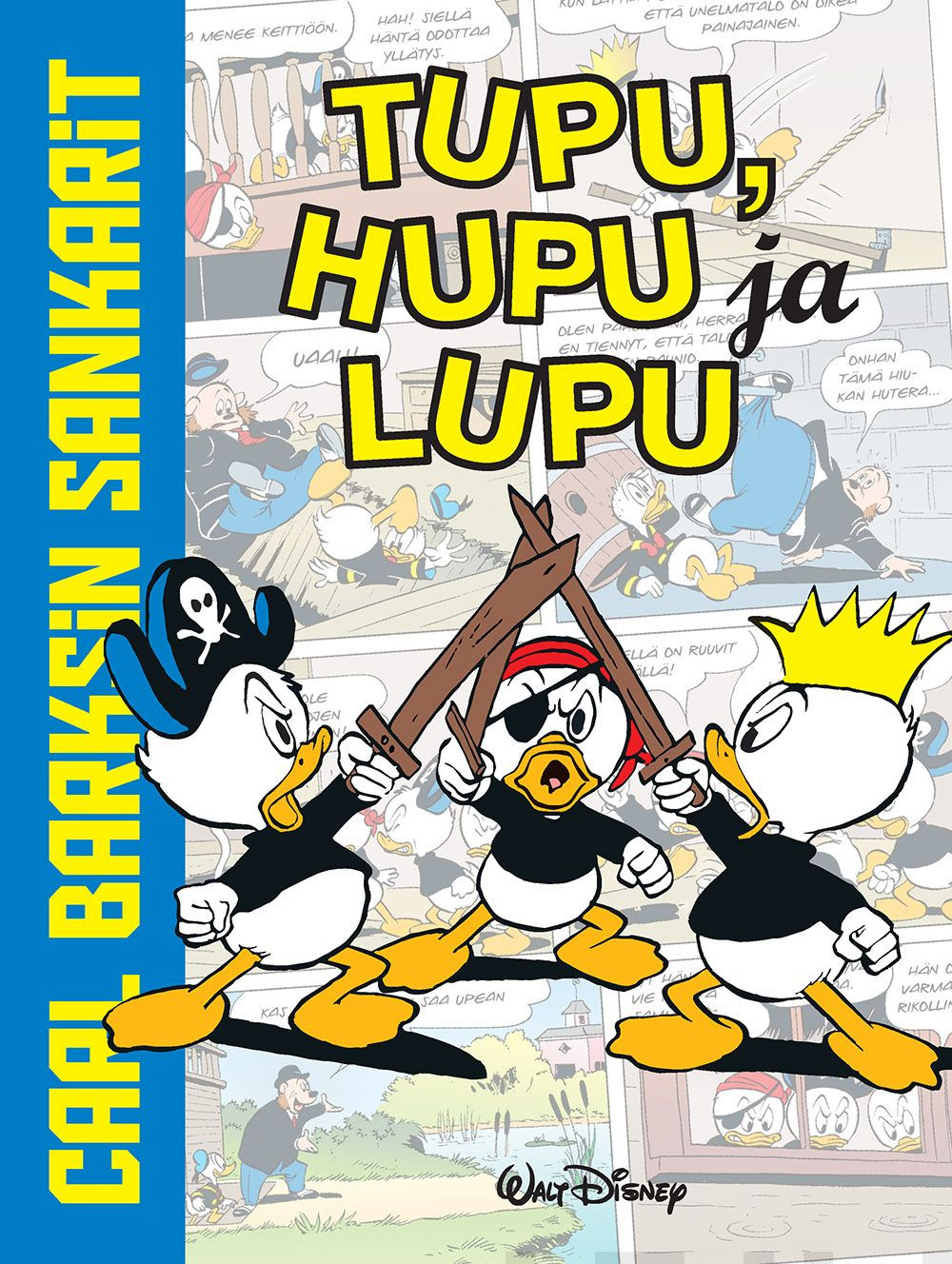 Carl Barksin sankarit - Tupu, Hupu ja Lupu