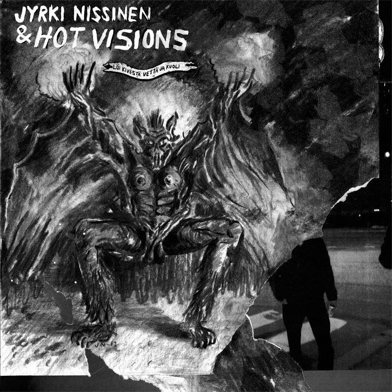 Jyrki Nissinen and Hot Visions - Jyrki Nissinen and Hot Visions
