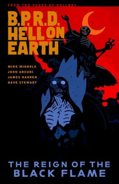 B.P.R.D. Hell on Earth 9 - The Reign of the Black Flame