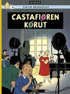Tintin seikkailut 21 - Castafioren korut