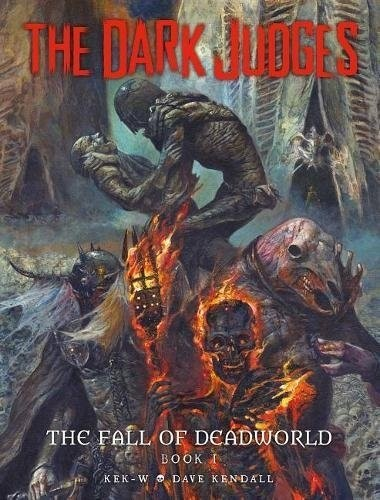 The Dark Judges - The Fall of Deadworld 1
