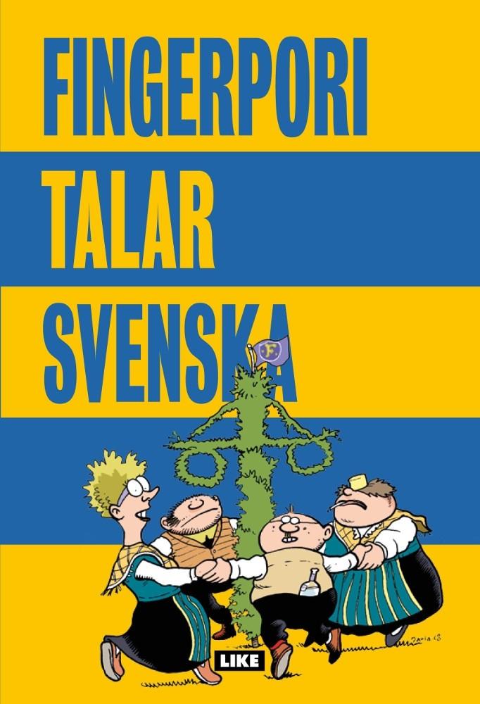 Fingerpori talar svenska (ENNAKKOTILAUS)