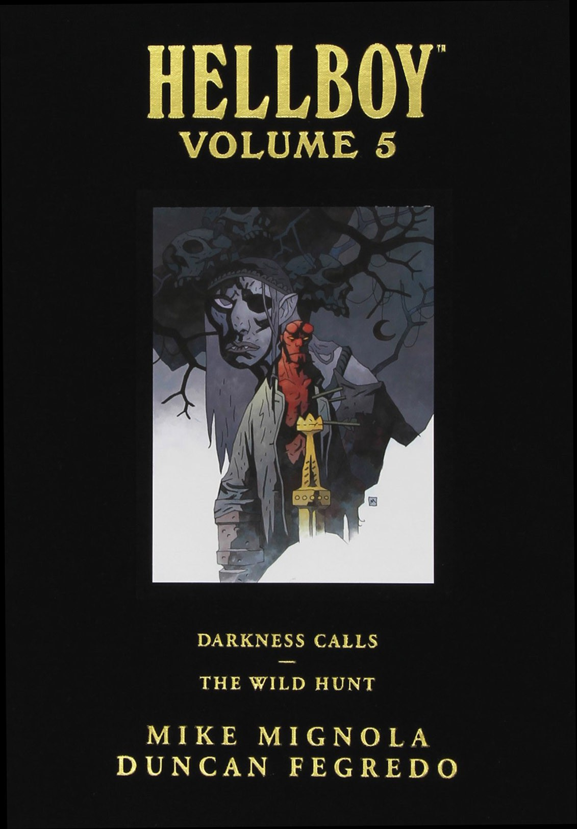 Hellboy Library 5 - Darkness Calls/The Wild Hunt