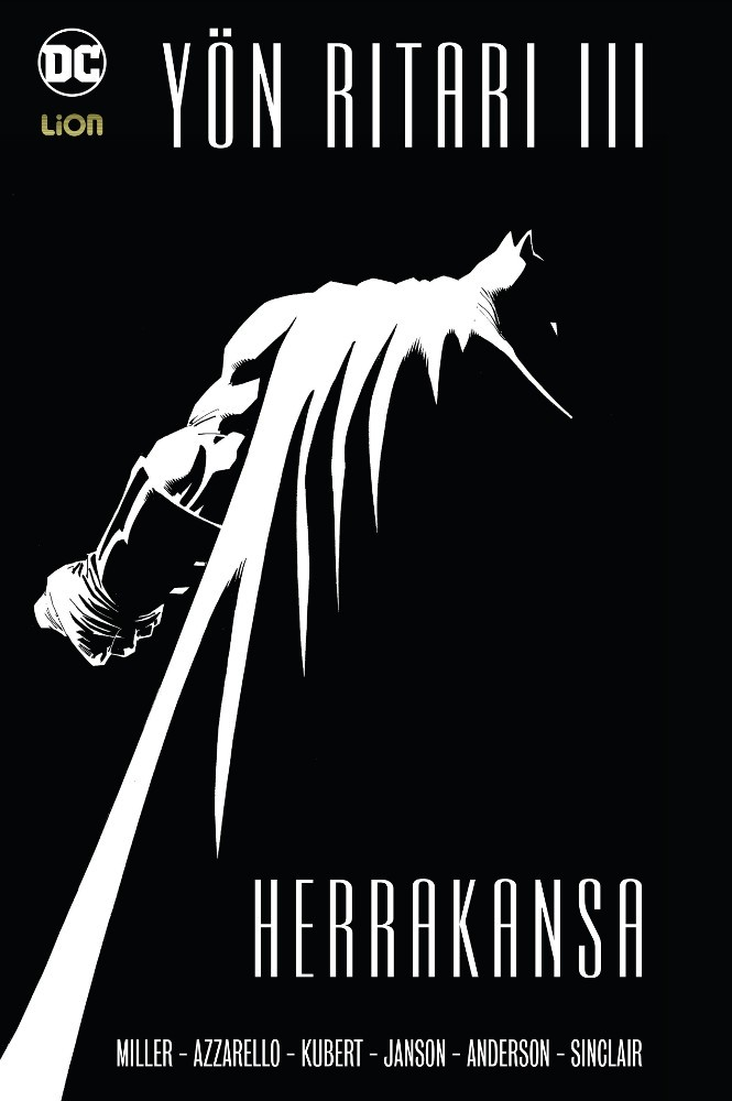 Batman - Yön Ritari III: Herrakansa ABSOLUTE EDITION