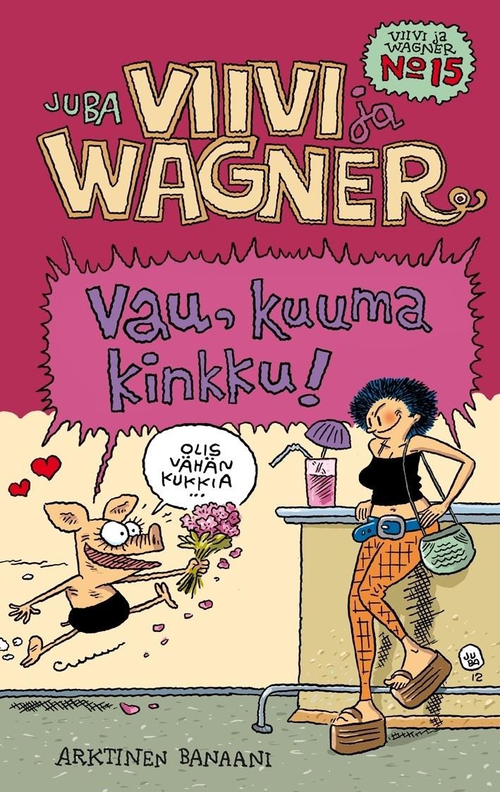 Viivi ja Wagner 15 - Vau, kuuma kinkku!