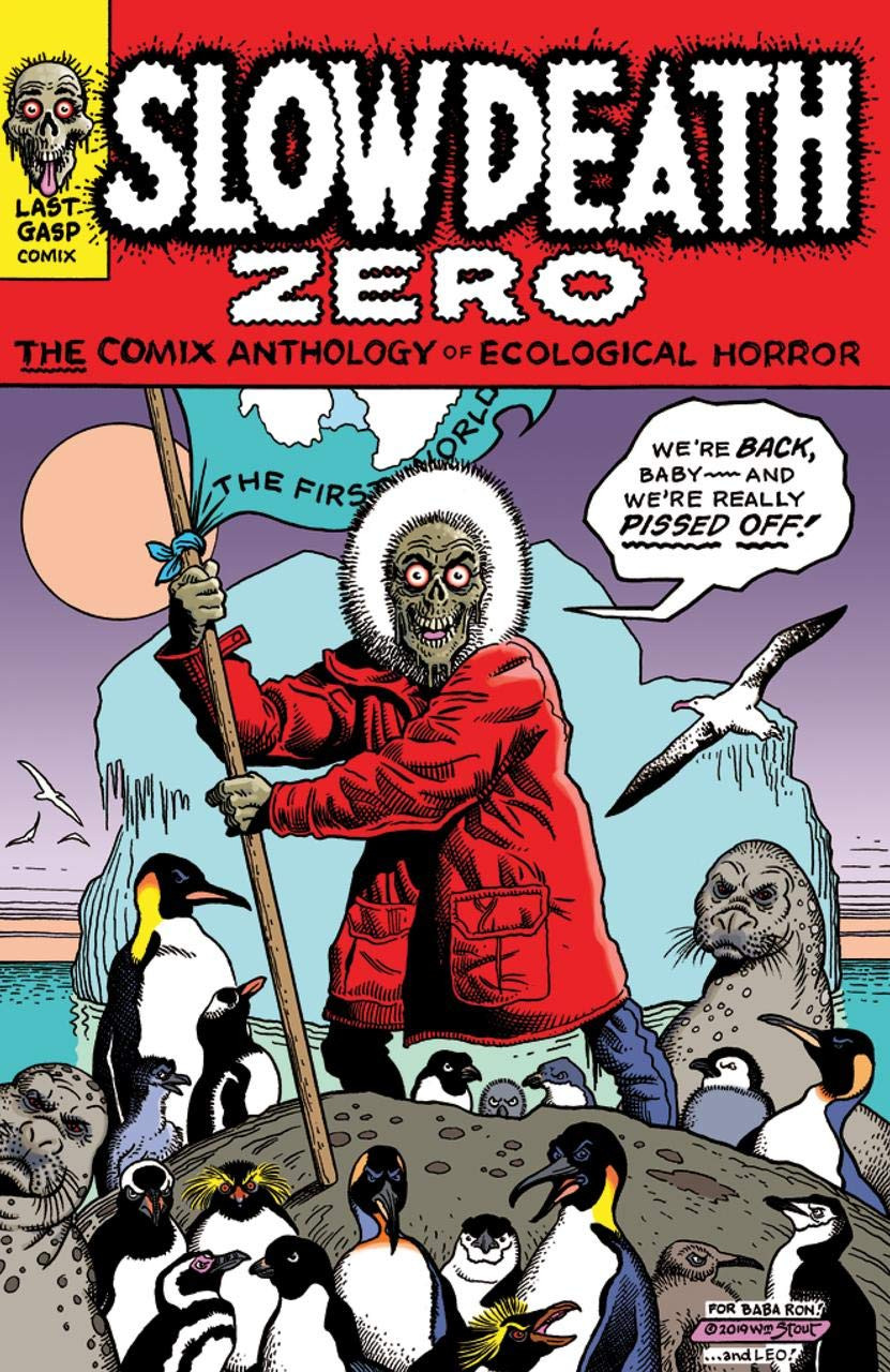 Slow Death Zero - The Comix Anthology of Ecological Horror