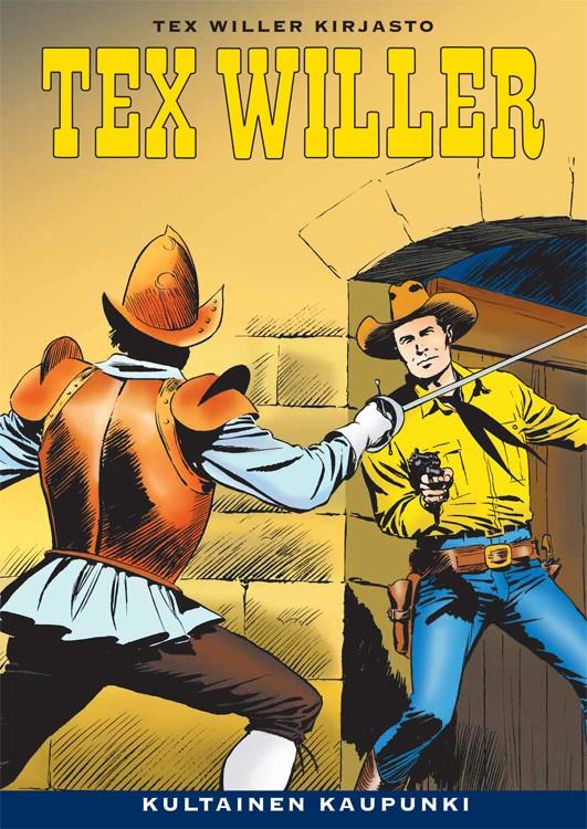 Tex Willer Kirjasto 22 - Kultainen kaupunki