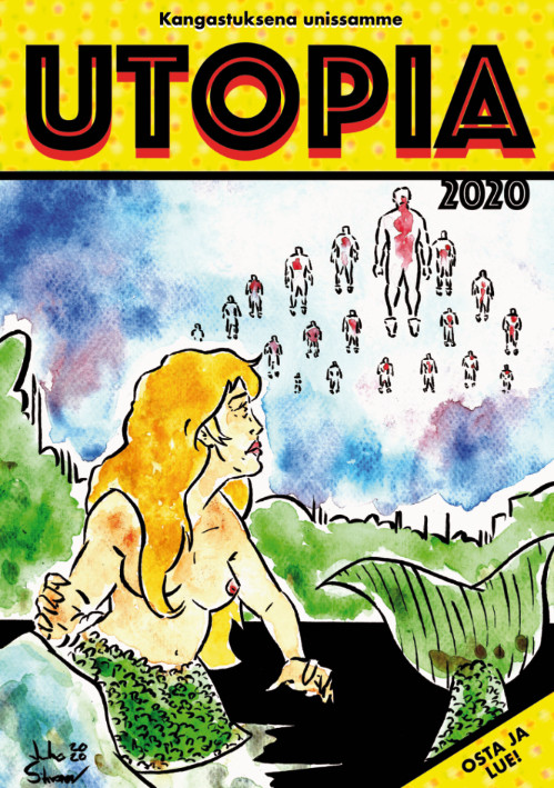 Utopia - Kangastuksena unissamme