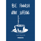 Be Finnish Without Suffering