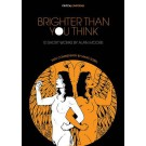 Brighter Than You Think - 10 Short Works by Alan Moore