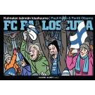 FC Palloseura - Kulmalan isännän kisahuuma