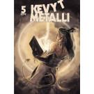 Kevyt Metalli 5