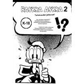 Rankka-Ankka 2 - Tuhmuudet jatkuvat!