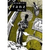 Sarjari 51 - Franz (Kafkamaisia juttuja)