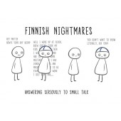 Finnish Nightmares -postikortti - Answering seriously to small talk